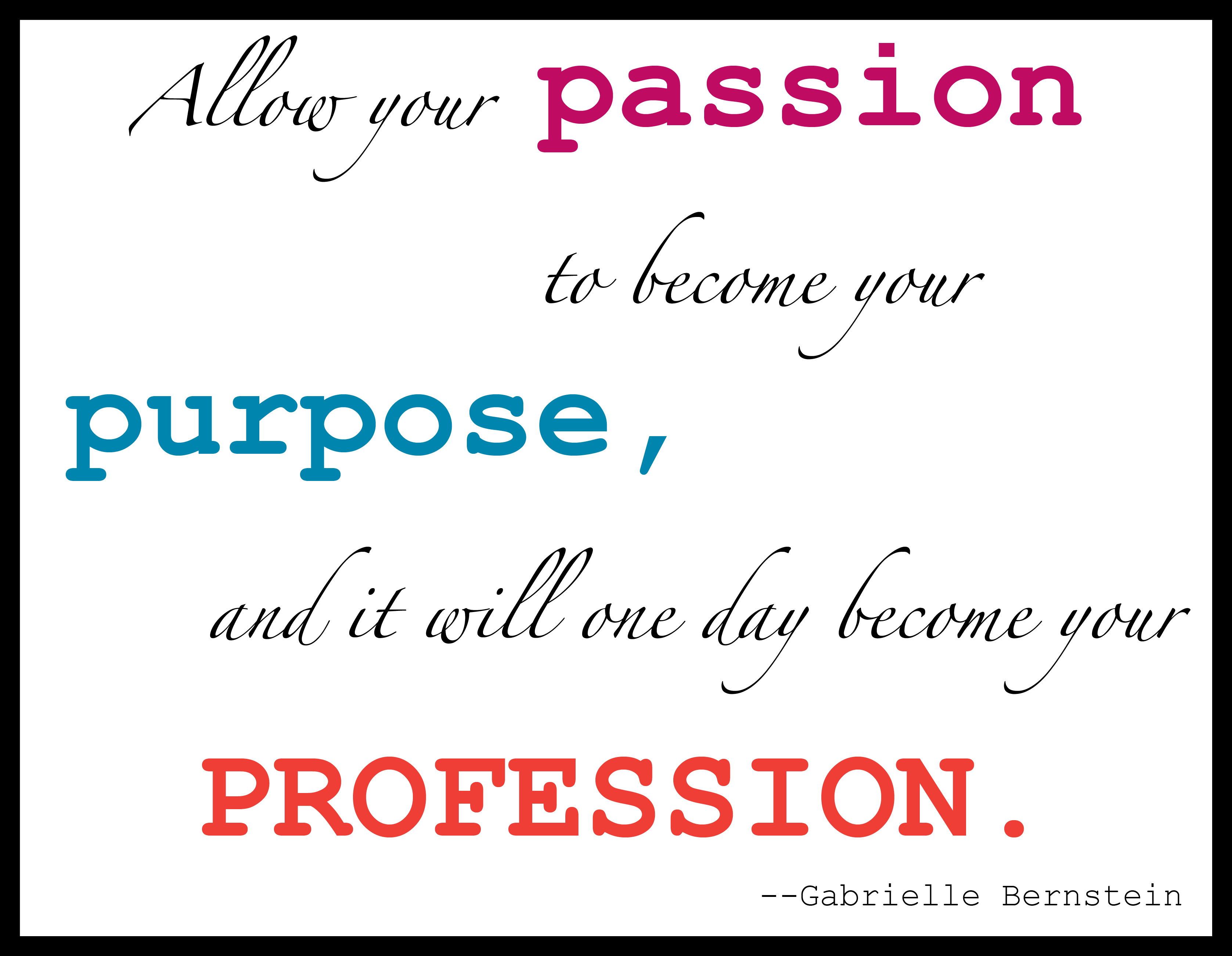 Passion quote #3