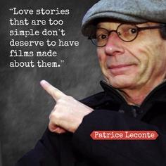 Patrice Leconte's quote #4