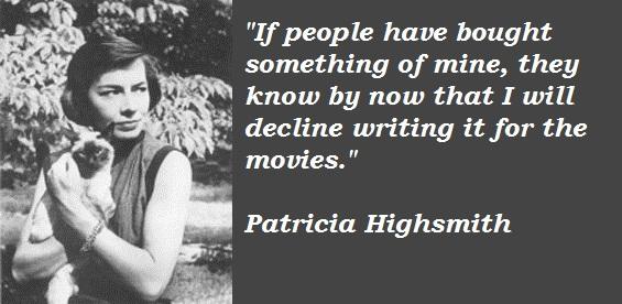 Patricia Highsmith's quote #5
