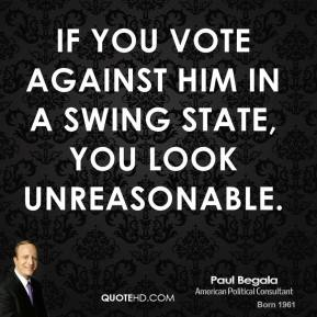 Paul Begala's quote #3