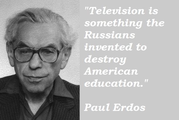 Paul Erdos's quote #3
