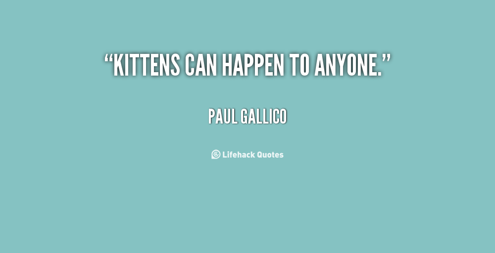 Paul Gallico's quote #2