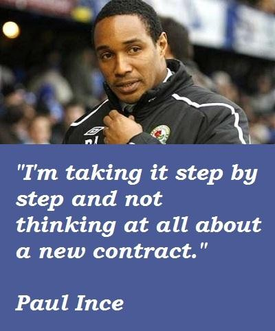 Paul Ince's quote #2