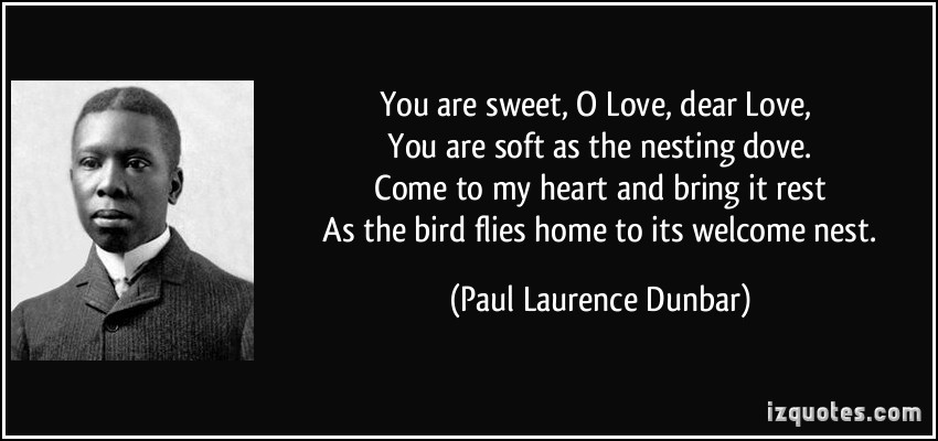 Paul Laurence Dunbar's quote #3