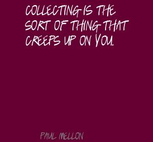 Paul Mellon's quote #3