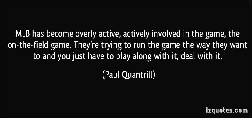 Paul Quantrill's quote #2