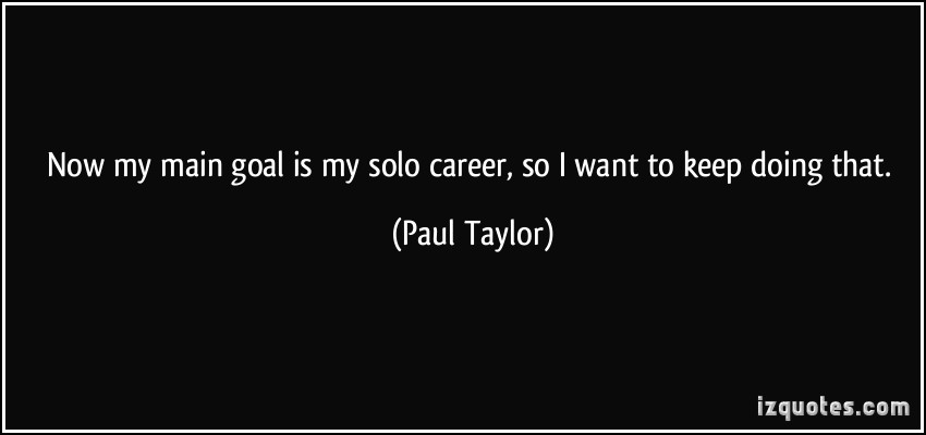 Paul Taylor's quote #5