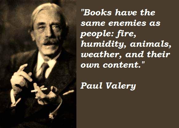 Paul Valery's quote #6