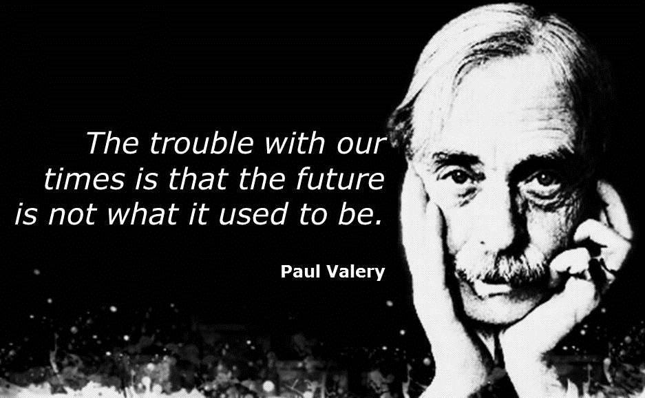 Paul Valery's quote #3