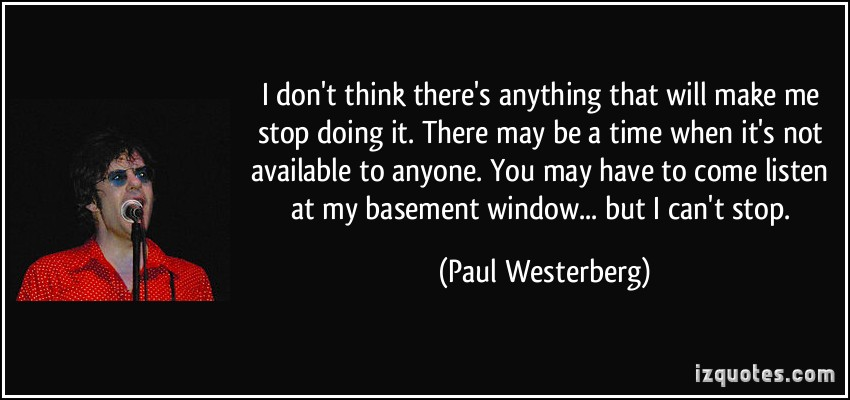 Paul Westerberg's quote #5