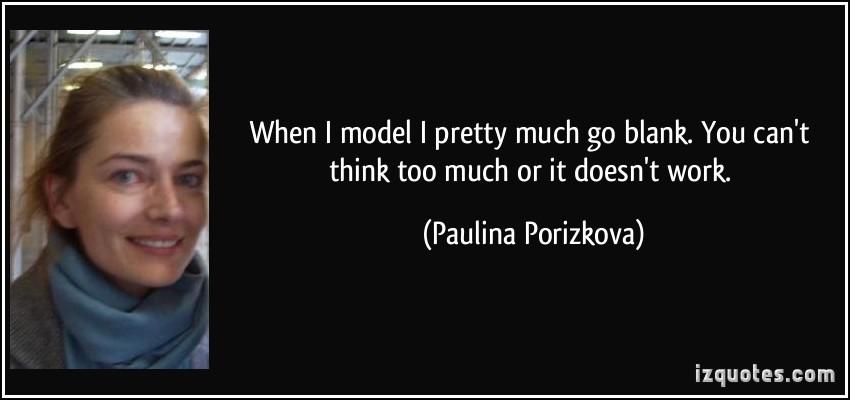 Paulina Porizkova's quote #1