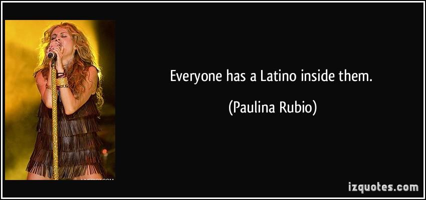 Paulina Rubio's quote #3