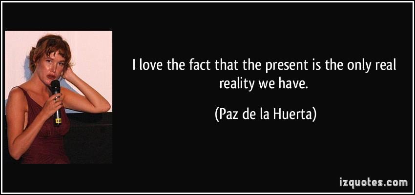 Paz de la Huerta's quote #6
