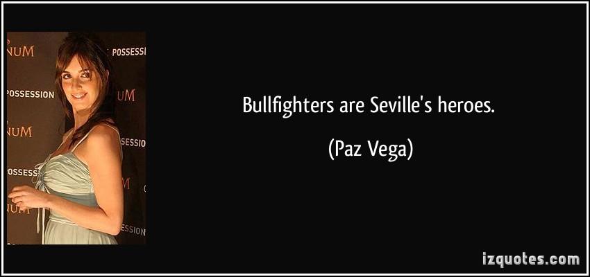 Paz Vega's quote #4