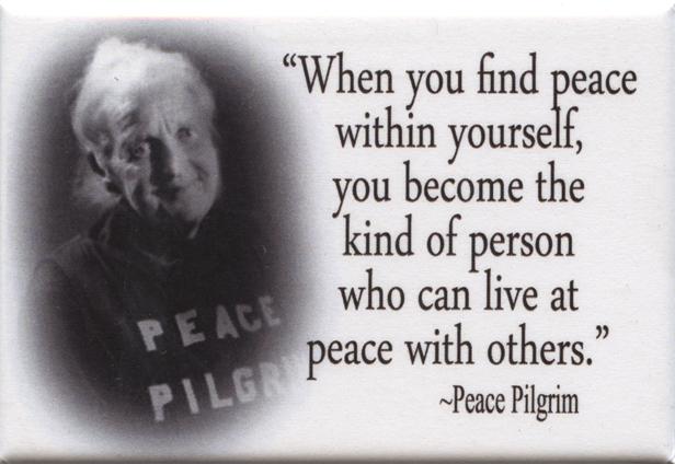 Peace Pilgrim's quote #1