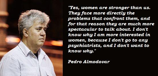 Pedro Almodovar's quote #3