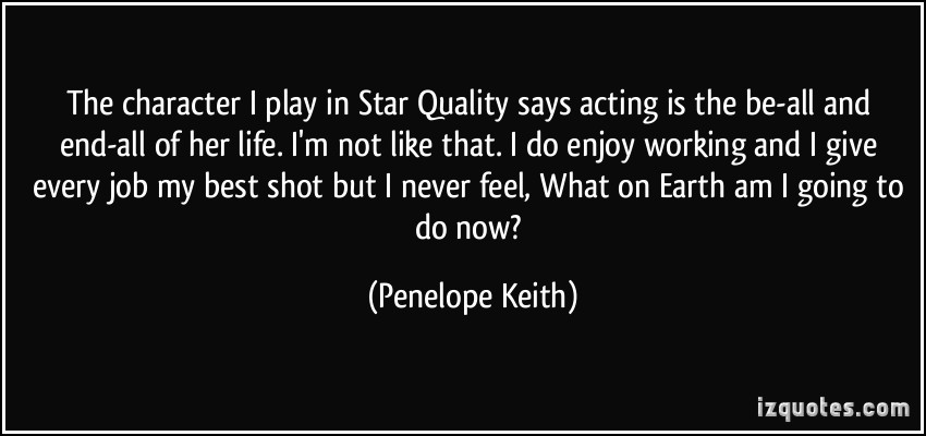 Penelope Keith's quote #8