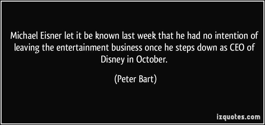 Peter Bart's quote #3