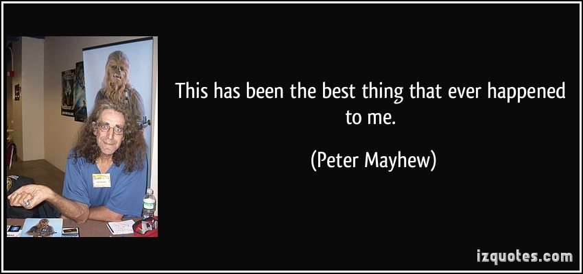 Peter Mayhew's quote #4