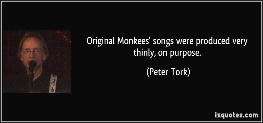 Peter Tork's quote #4