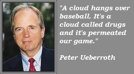 Peter Ueberroth's quote #3