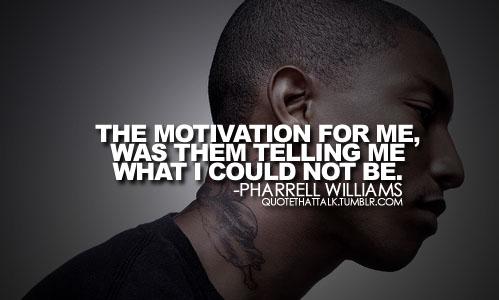 Pharrell Williams's quote #3