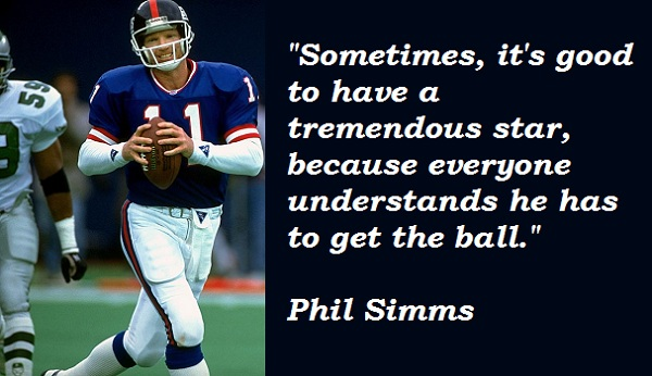 Phil Simms's quote #5