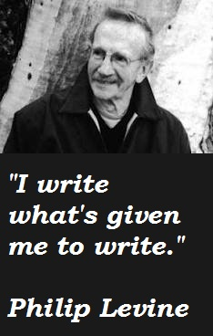Philip Levine's quote #5