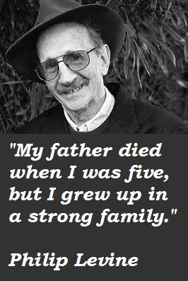 Philip Levine's quote #1