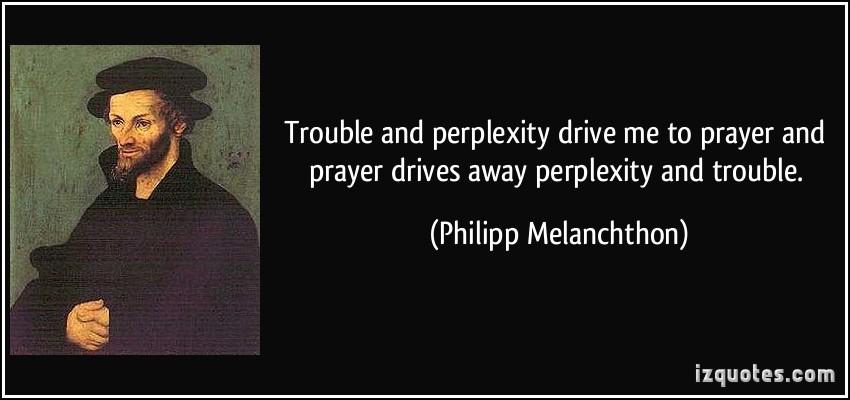 Philipp Melanchthon's quote #1