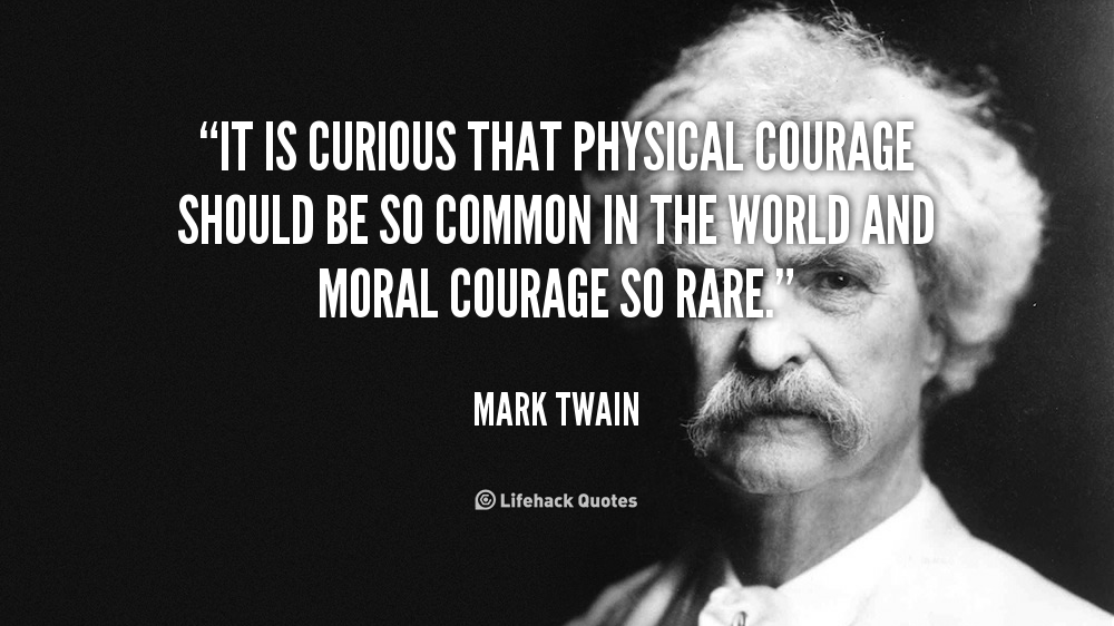 Physical Courage quote #2