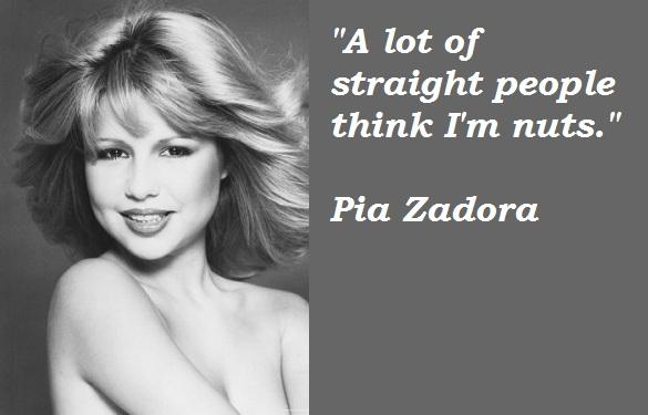 Pia Zadora's quote #5