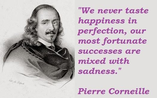 Pierre Corneille's quote #6