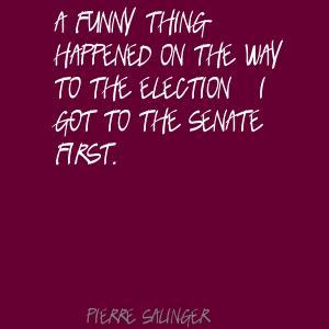 Pierre Salinger's quote #1