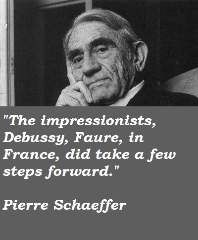 Pierre Schaeffer's quote #1