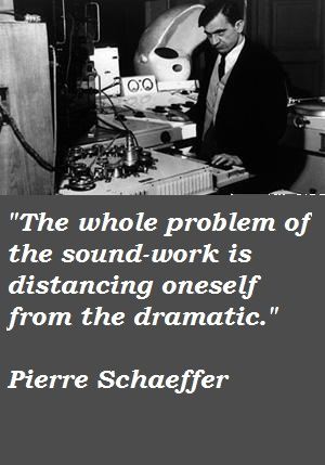 Pierre Schaeffer's quote #2