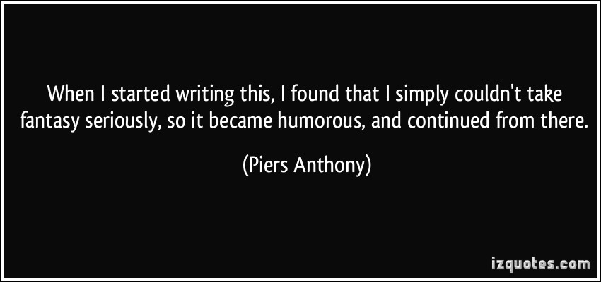 Piers Anthony's quote #6