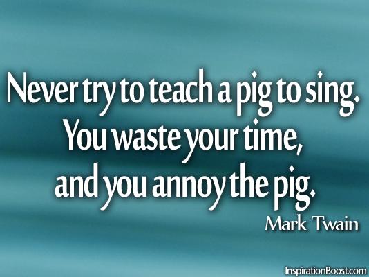 Pig quote #5