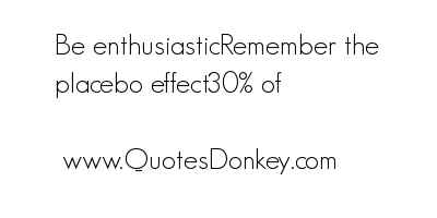 Placebo quote #1