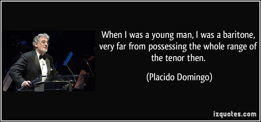 Placido Domingo's quote #4