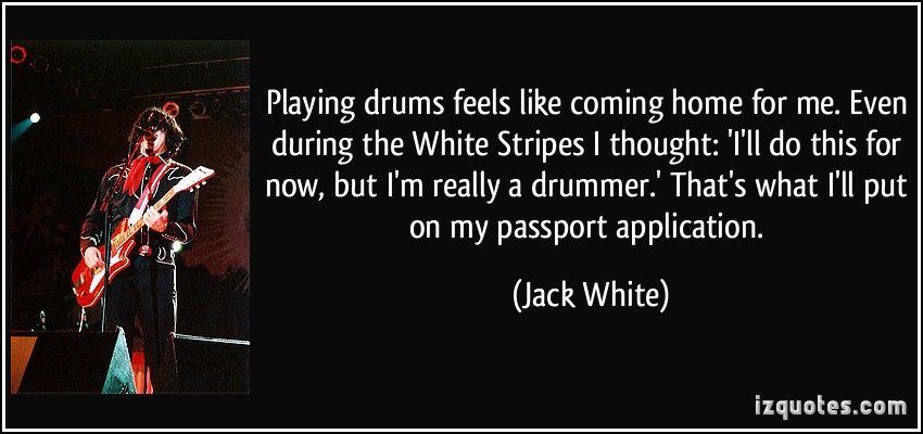 Play Drums quote #2