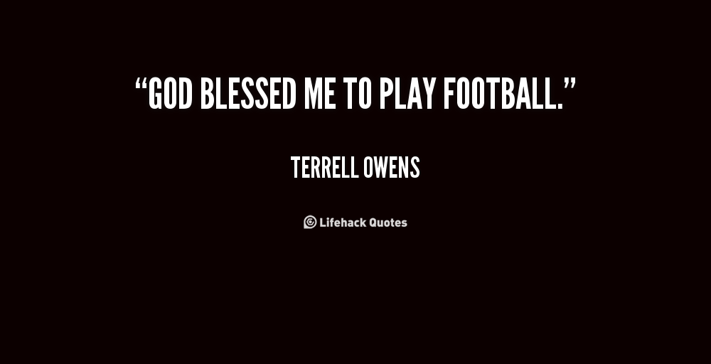 Play Football quote #1