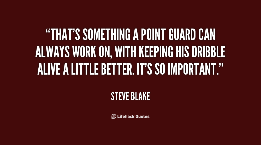 Point Guard quote #2