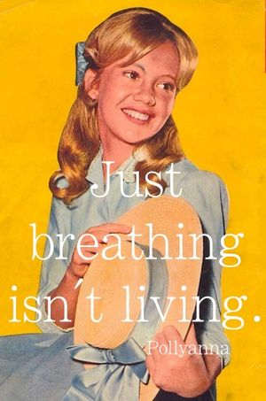 Pollyanna quote #1