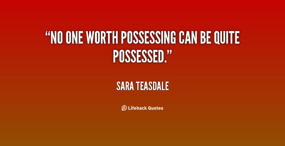 Possessing quote #2