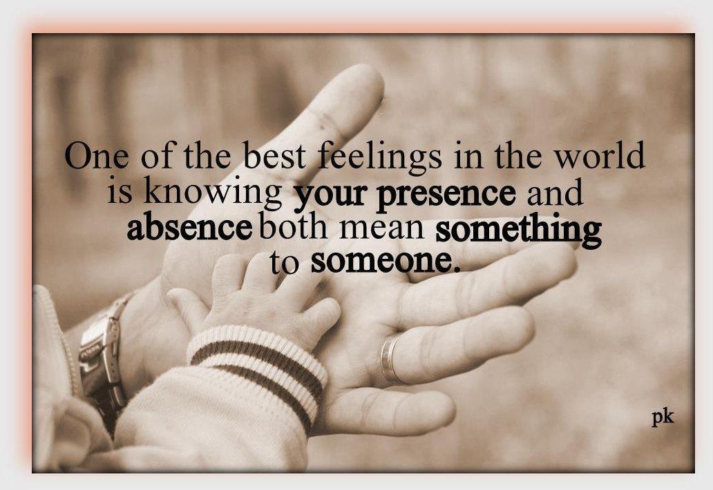 Presence quote #8