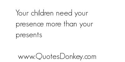 Presence quote #6