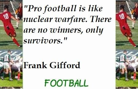 Pro Football quote #2