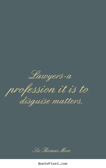 Profession quote #3