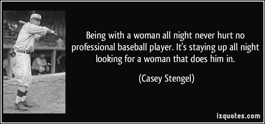 Professional Baseball Player quote #1
